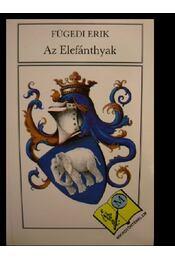 Az Elefánthyak - Régikönyvek