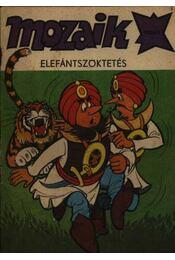 Elefántszöktetés (Mozaik 1984/9.) - Régikönyvek