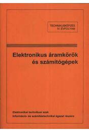 Elektronikus áramkörök és számítógépek - Régikönyvek