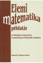 Elemi matematika példatár - Dr. Csóka Géza - Régikönyvek