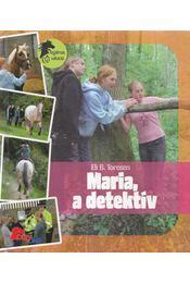 Maria, a detektív - Eli B. Toresen - Régikönyvek