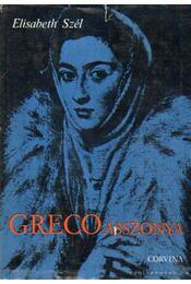 Greco asszonya - Elisabeth Szél - Régikönyvek