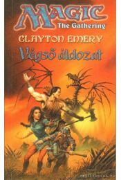 Végső áldozat - Emery, Clayton - Régikönyvek