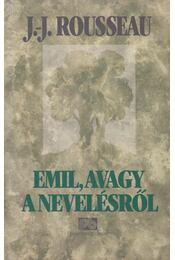 Emil, avagy a nevelésről - Régikönyvek