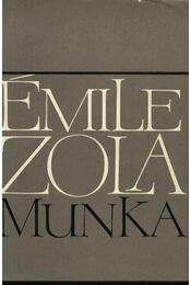 Munka - Émile Zola - Régikönyvek