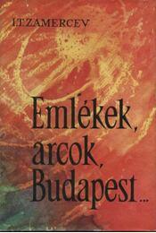 Emlékek, arcok, Budapest - Régikönyvek