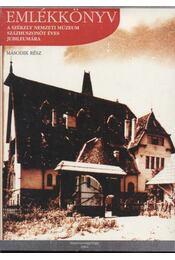 Emlékkönyv a Székely Nemzeti Múzeum százhuszonöt éves jubileumára II. rész - Régikönyvek