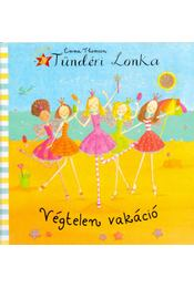 Tündéri Lonka - Végtelen vakáció - Emma Thomson - Régikönyvek