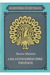 A balatonendrédi csipke története - Régikönyvek