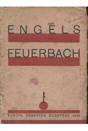 Feuerbach és a klasszikus német filozófia lezárulása - Régikönyvek