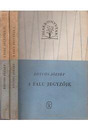 A falu jegyzője I-II. - Eötvös József - Régikönyvek