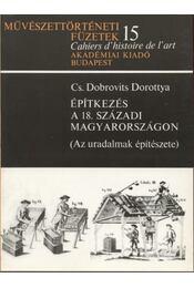 Építkezés a 18. századi Magyarországon - Régikönyvek