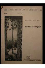 Erdei cserjék - Régikönyvek