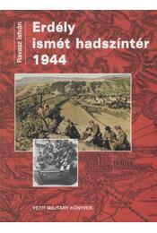 Erdély ismét hadszíntér 1944 - Régikönyvek