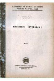Erdészeti építéstan I. - Régikönyvek