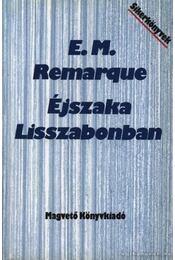 Éjszaka Lisszabonban - Erich Maria Remarque - Régikönyvek