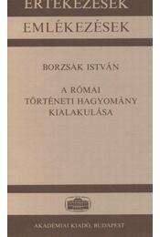 A római történeti hagyomány kialakulása - Régikönyvek