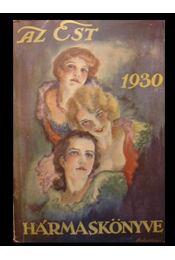 Az Est hármaskönyve 1930 I-III. - Régikönyvek