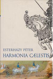 Harmonia Caelestis - Esterházy Péter - Régikönyvek
