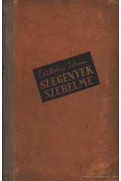 Szegények szerelme - Eszterhás István - Régikönyvek