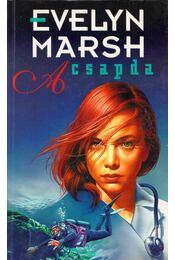 A csapda - Evelyn Marsh - Régikönyvek