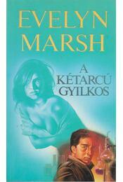 A kétarcú gyilkos - Evelyn Marsh - Régikönyvek