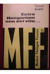 Extra Hungariam non est vita... - Régikönyvek