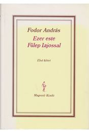 Ezer este Fülep Lajossal I-II. kötet - Régikönyvek