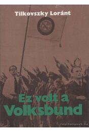 Ez volt a Volksbund - Régikönyvek