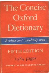 The Concise Oxford Dictionary of current English - F. G. Fowler, H. W. Fowler - Régikönyvek
