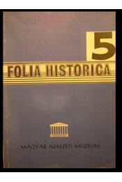 Folia Historica 5 - Régikönyvek