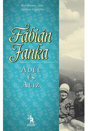Adél és Aliz - Fábián Janka - Régikönyvek
