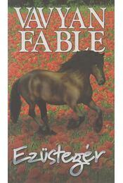 Ezüstegér - Fable, Vavyan - Régikönyvek