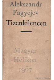 Tizenkilencen - Fagyejev, Alekszandr - Régikönyvek