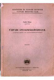 Faipari anyagszállítástan II. - Régikönyvek