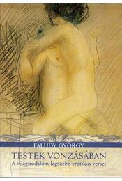 Testek vonzásában - Faludy György - Régikönyvek