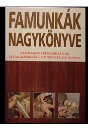 Famunkák nagykönyve - Régikönyvek