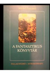 A fantasztikus könyvtár - Régikönyvek