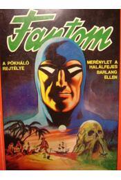 Fantom (A pókháló rejtélye / Merénylet a halálfejes barlang ellen) - Régikönyvek