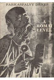 A római levél - Farkasfalvy Dénes - Régikönyvek