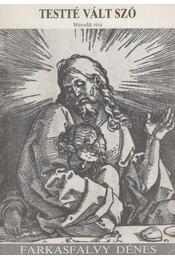 Testté vált szó II. - Farkasfalvy Dénes - Régikönyvek