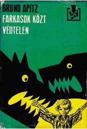 Farkasok közt, védtelen - Régikönyvek
