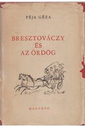 Bresztováczy és az ördög - Féja Géza - Régikönyvek