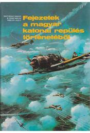 Fejezetek a magyar katonai repülés történetéből - Régikönyvek