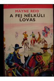 A fej nélküli lovas - Régikönyvek