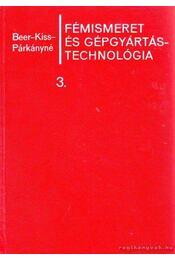 Fémismeret és gépgyártástechnológia 3. kötet - Régikönyvek