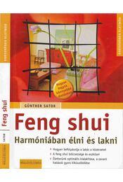Feng shui - Harmóniában élni és lakni - Régikönyvek