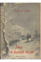 Fény a hegyek között - Régikönyvek