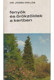 Fenyők és örökzöldek a kertben - Régikönyvek