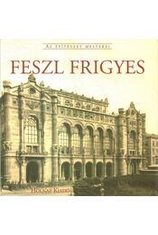 Feszl Frigyes - Régikönyvek